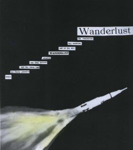 Wanderlust #2, redacted poem by Christine Reuter, 2012.
